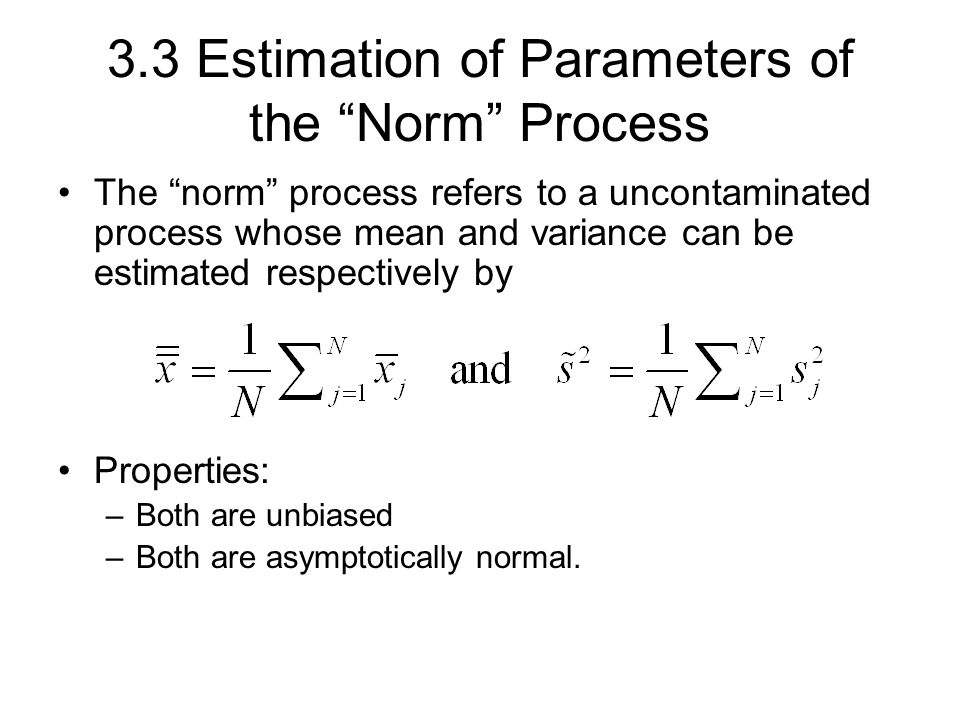 3.3 Estimation of Parameters of the Norm Process