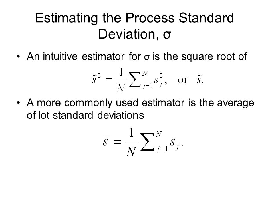 Estimating the Process Standard Deviation, σ