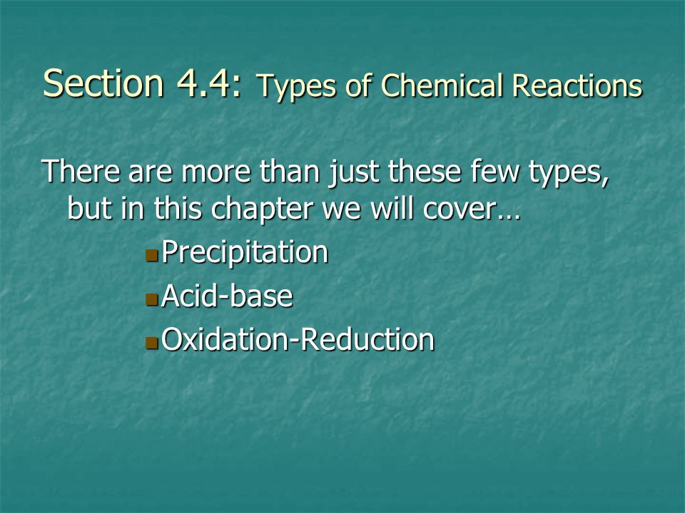 Section 4.4: Types of Chemical Reactions