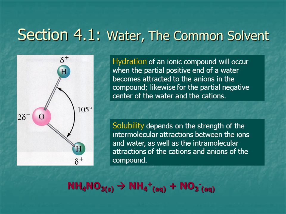 Section 4.1: Water, The Common Solvent