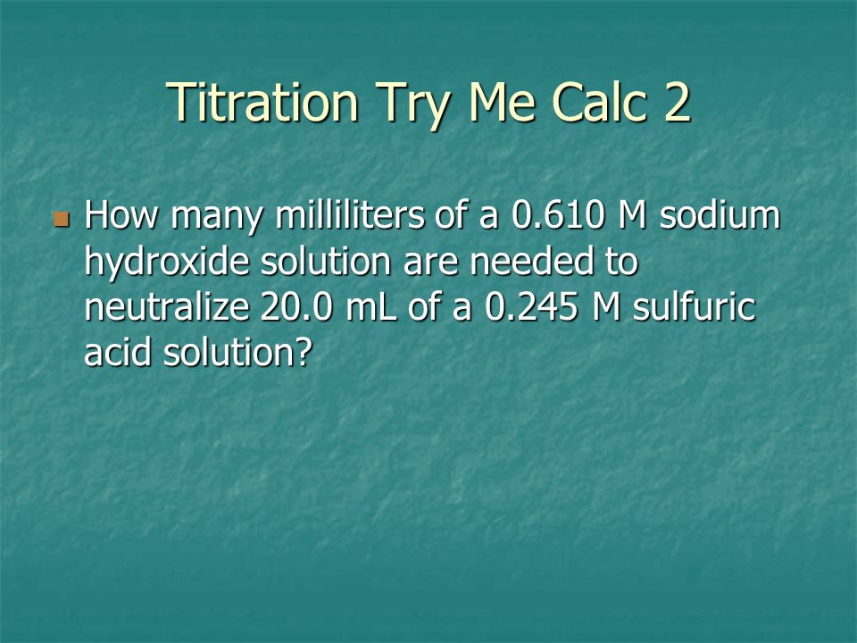 Titration Try Me Calc 2