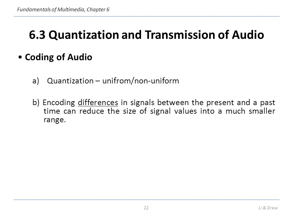 6.3 Quantization and Transmission of Audio
