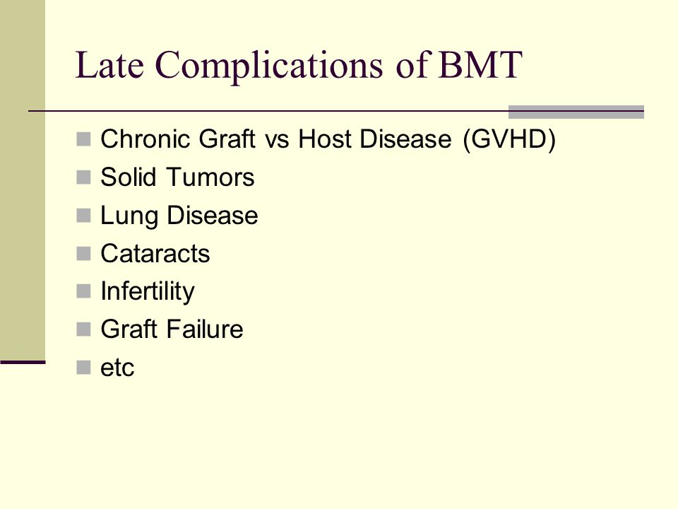 Late Complications of BMT