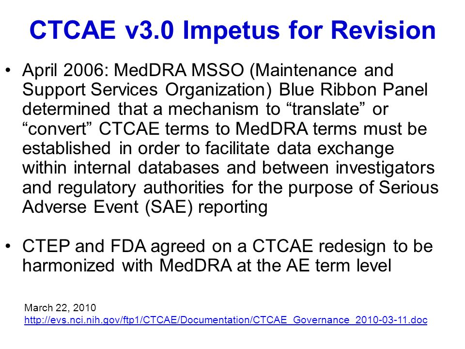 CTCAE v3.0 Impetus for Revision