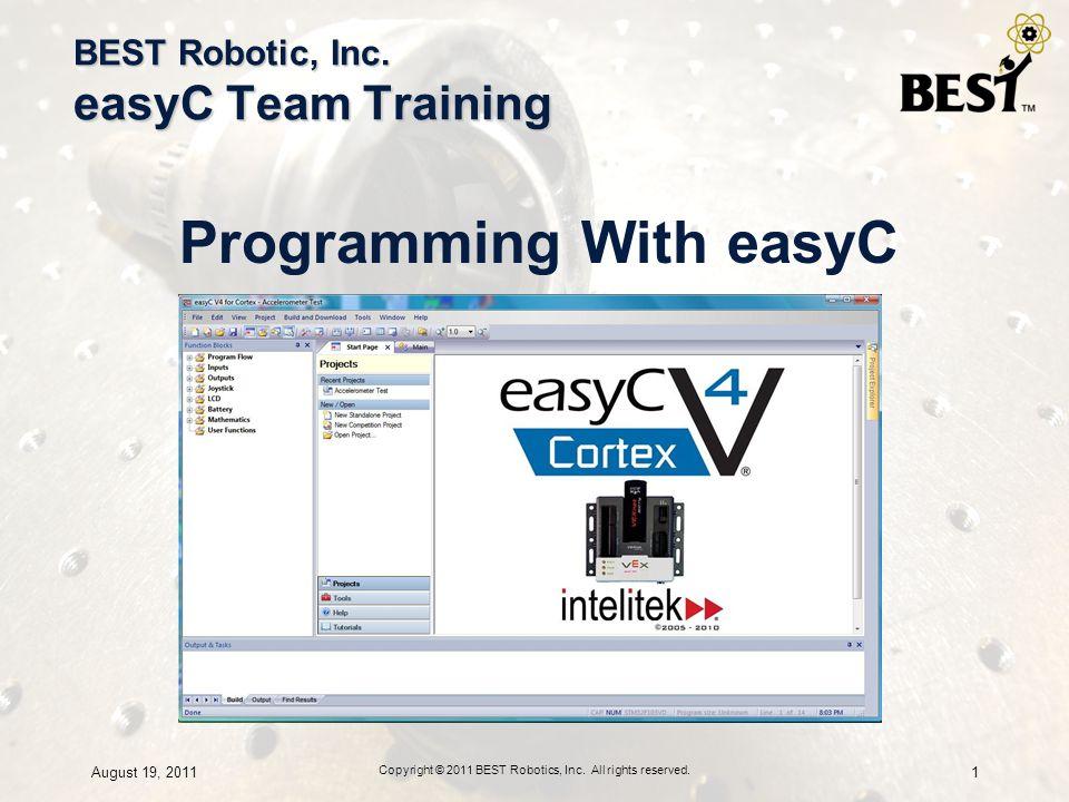 BEST Robotic, Inc  easyC Team Training - ppt download