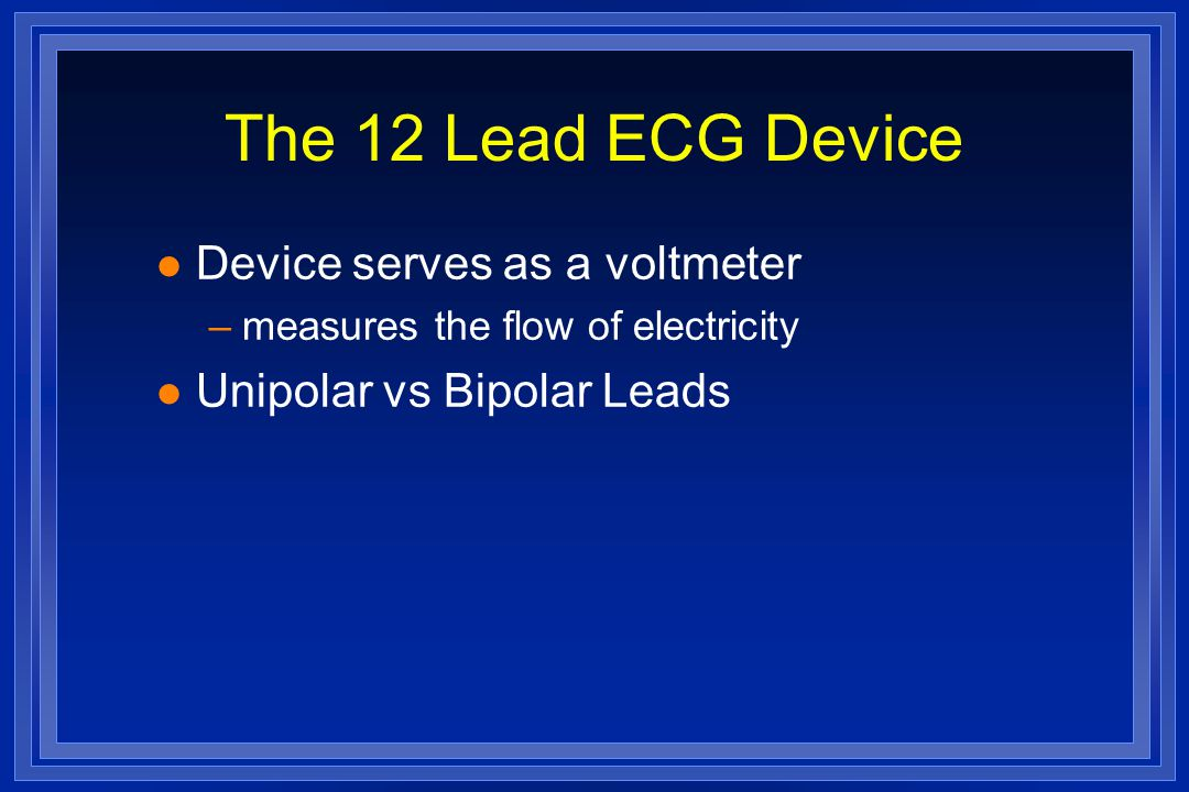 The 12 Lead ECG Device Device serves as a voltmeter