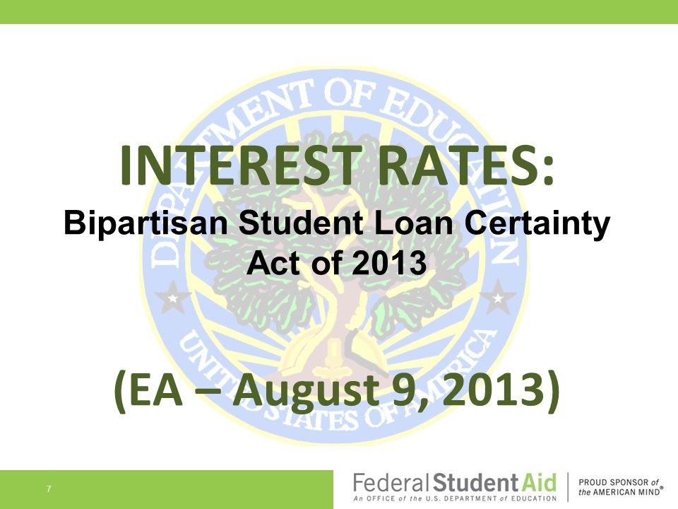 INTEREST RATES: Bipartisan Student Loan Certainty Act of 2013 (EA – August 9, 2013)