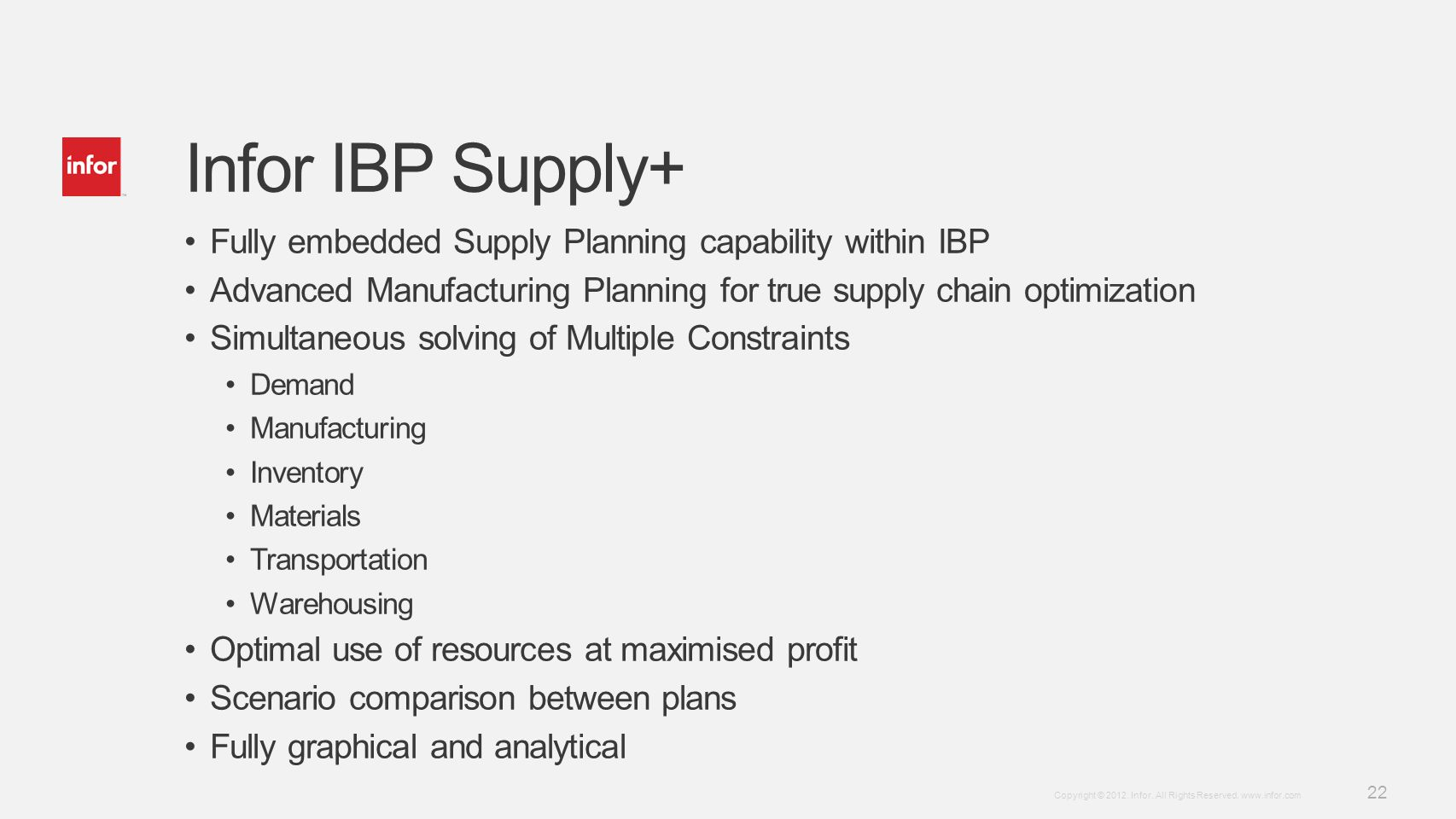 Infor IBP Supply+ Fully embedded Supply Planning capability within IBP