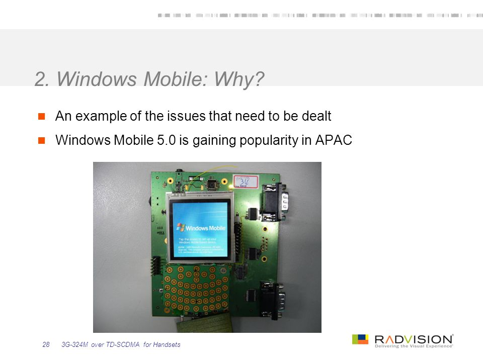 2. Windows Mobile: Why An example of the issues that need to be dealt