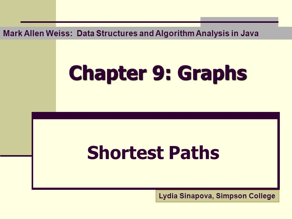 Chapter 9: Graphs Shortest Paths