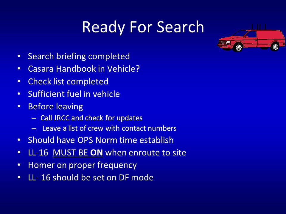 Ready For Search Search briefing completed Casara Handbook in Vehicle