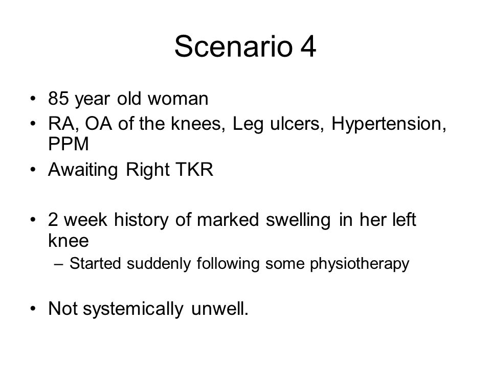 Scenario 4 85 year old woman