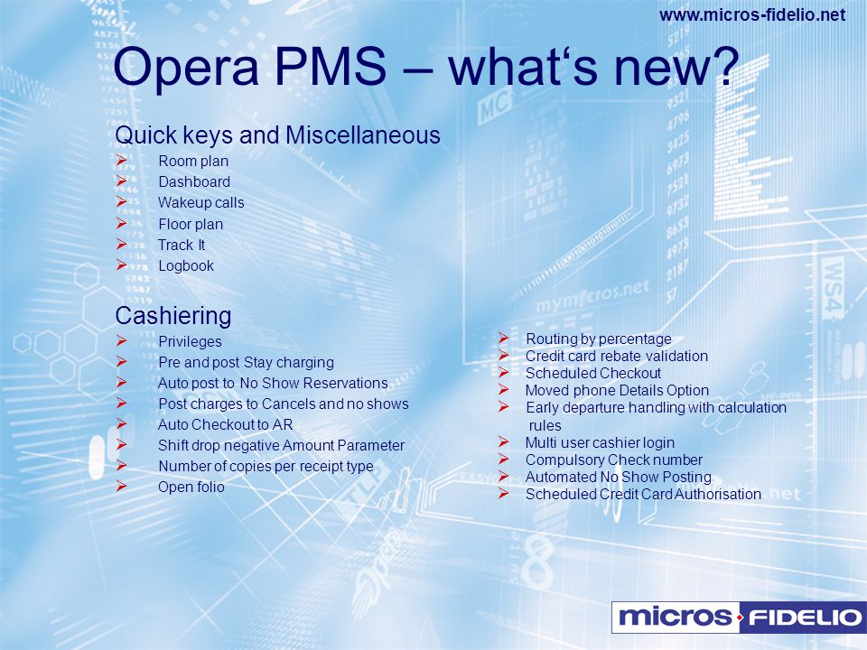 Opera PMS – what's new Quick keys and Miscellaneous Cashiering