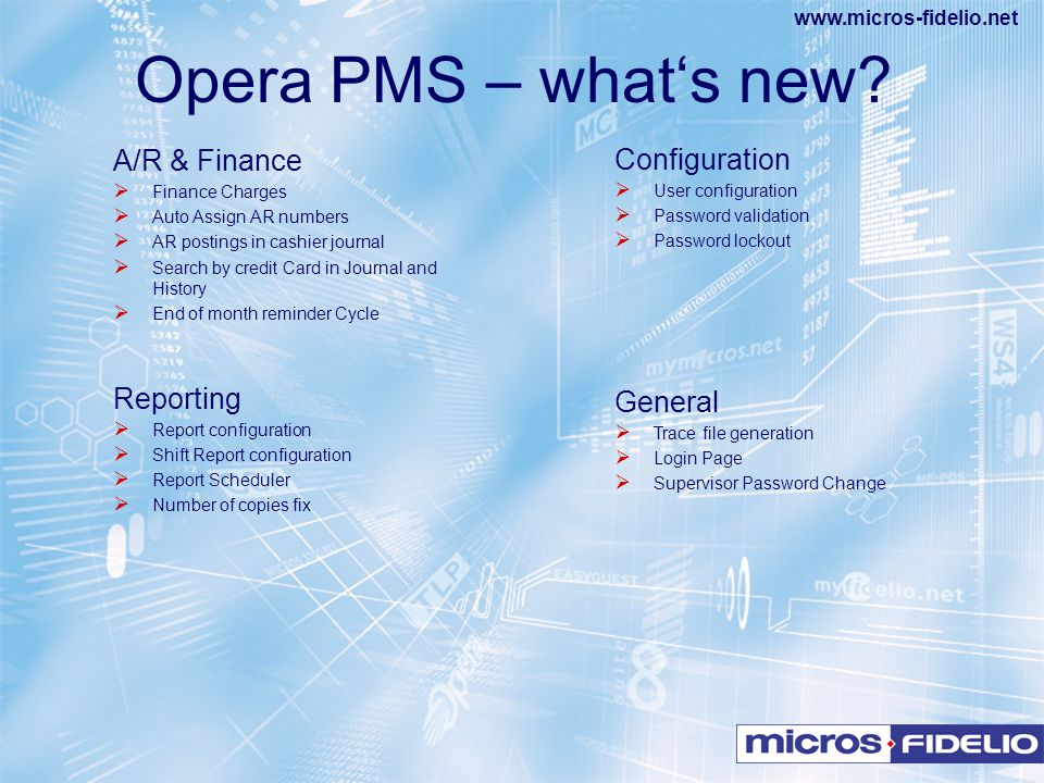 Opera PMS – what's new A/R & Finance Reporting Configuration General