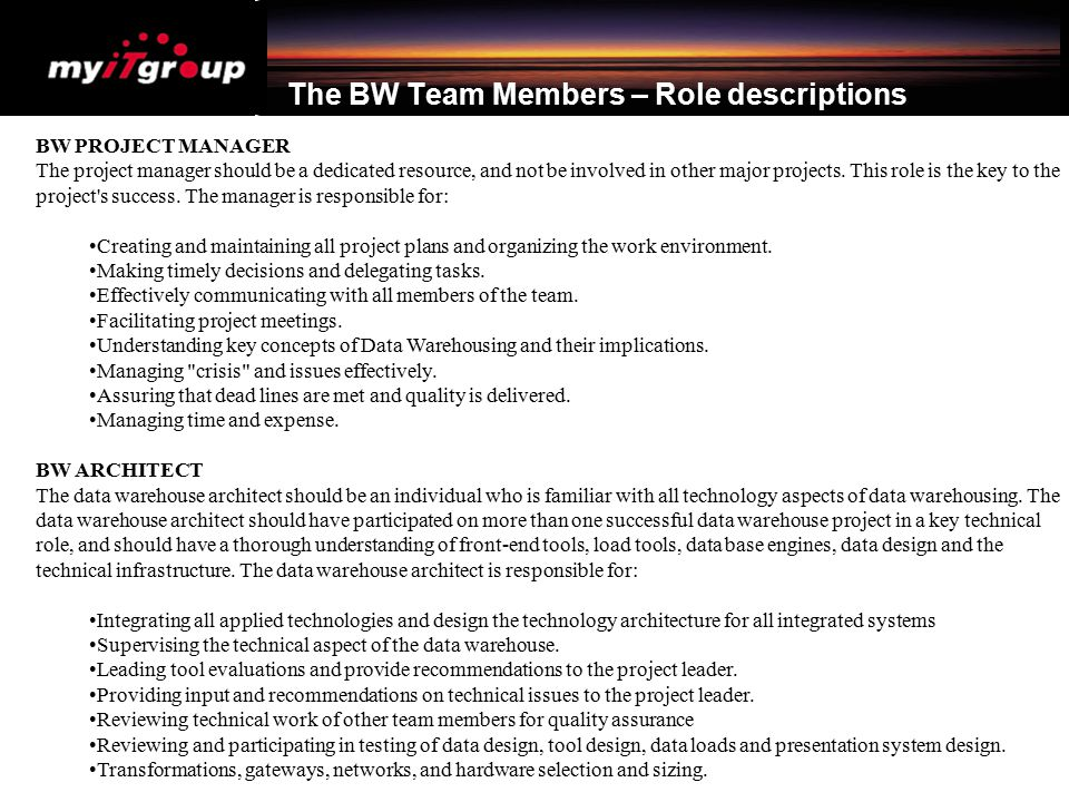 The BW Team Members – Role descriptions