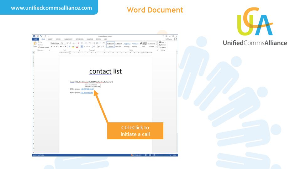Word Document Ctrl+Click to initiate a call