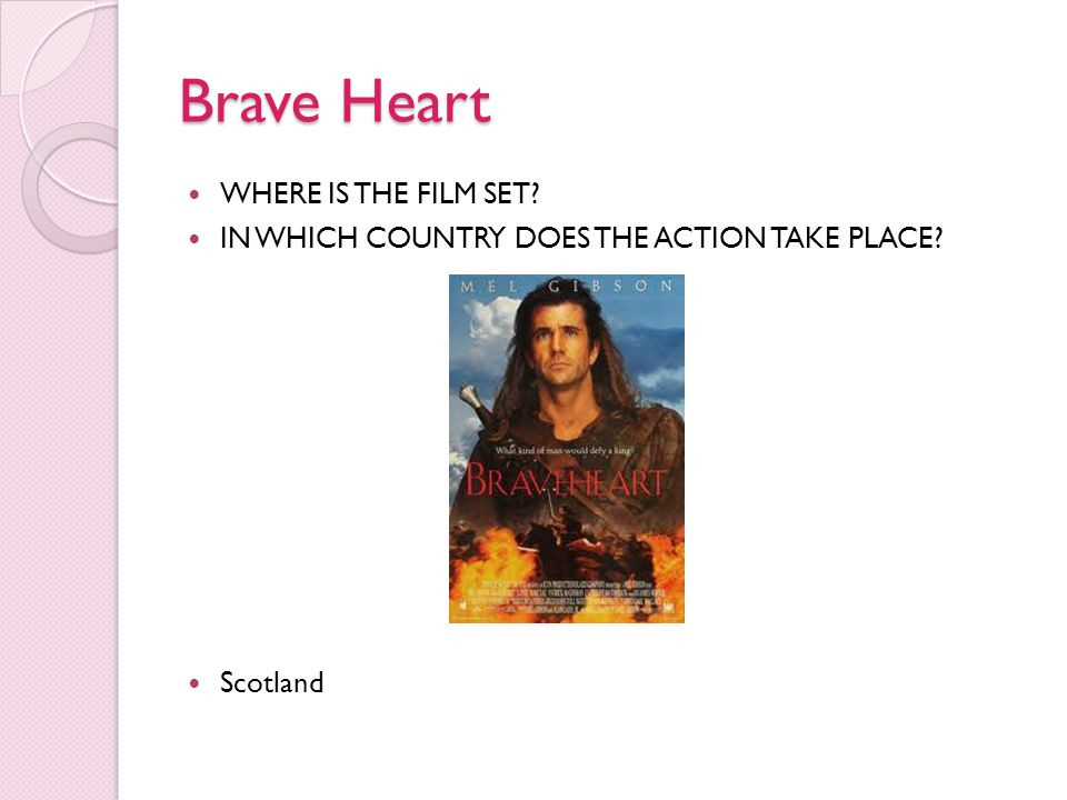Brave Heart WHERE IS THE FILM SET