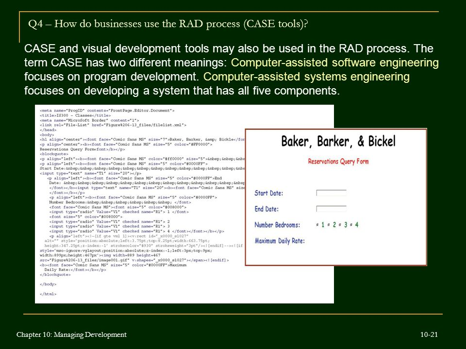 Q4 – How do businesses use the RAD process (CASE tools)