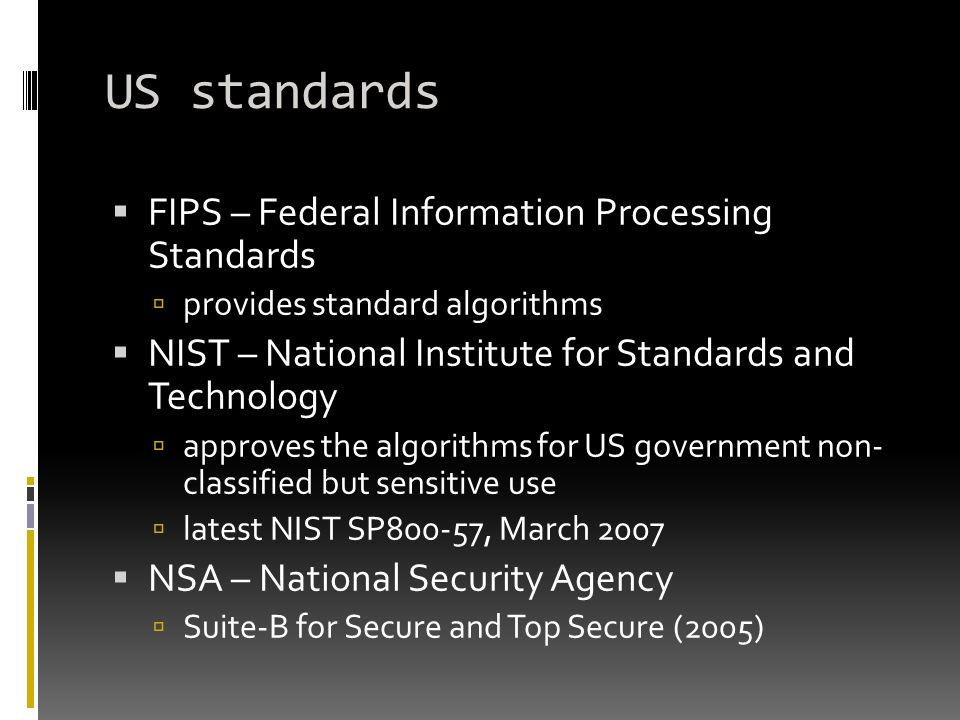 US standards FIPS – Federal Information Processing Standards