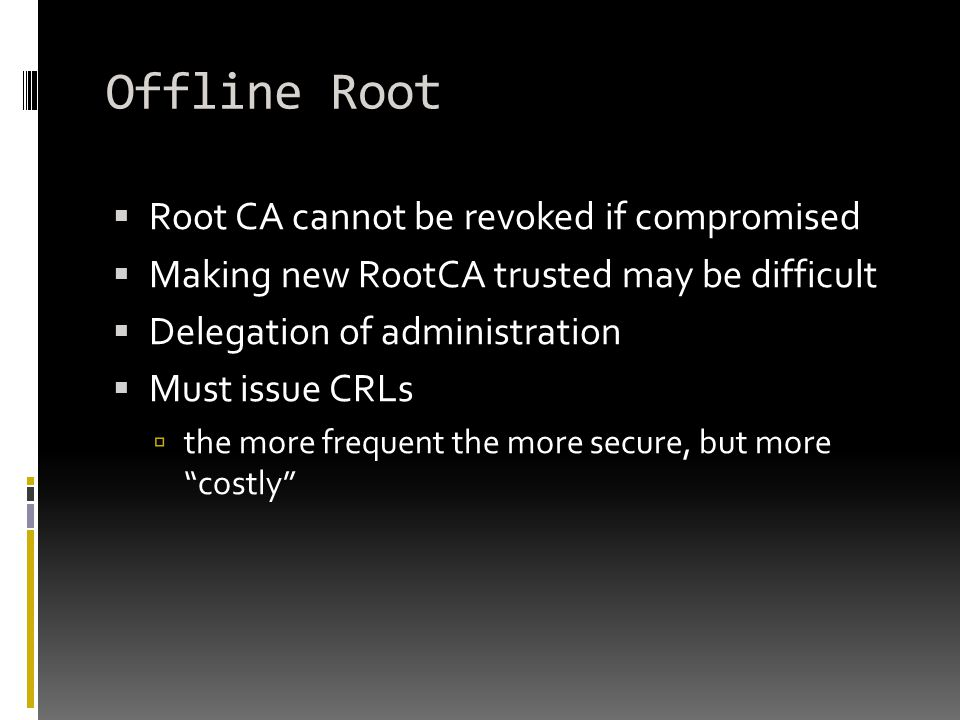 Offline Root Root CA cannot be revoked if compromised