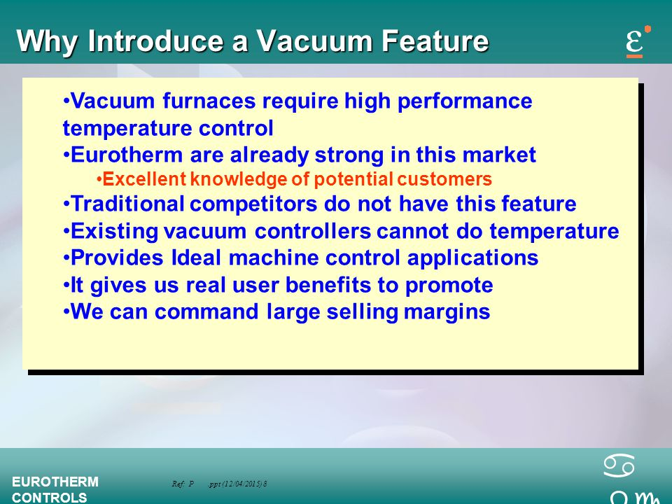 Why Introduce a Vacuum Feature