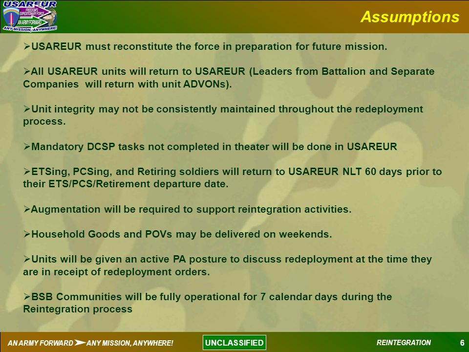Assumptions USAREUR must reconstitute the force in preparation for future mission.