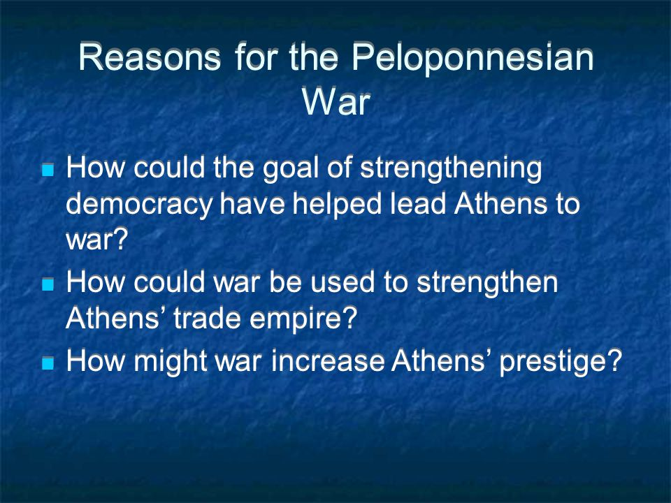 Reasons for the Peloponnesian War
