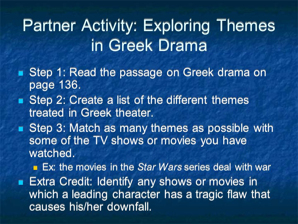 Partner Activity: Exploring Themes in Greek Drama