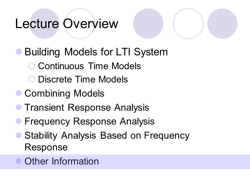 Lecture Overview Building Models for LTI System Combining Models