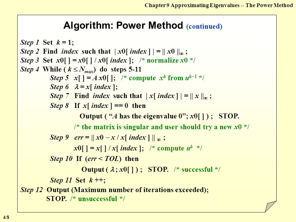 Algorithm: Power Method (continued)