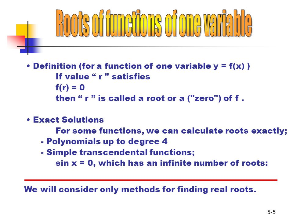 Roots of functions of one variable