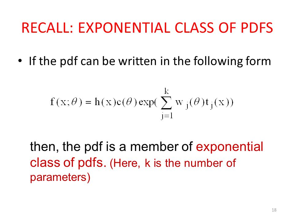 RECALL: EXPONENTIAL CLASS OF PDFS
