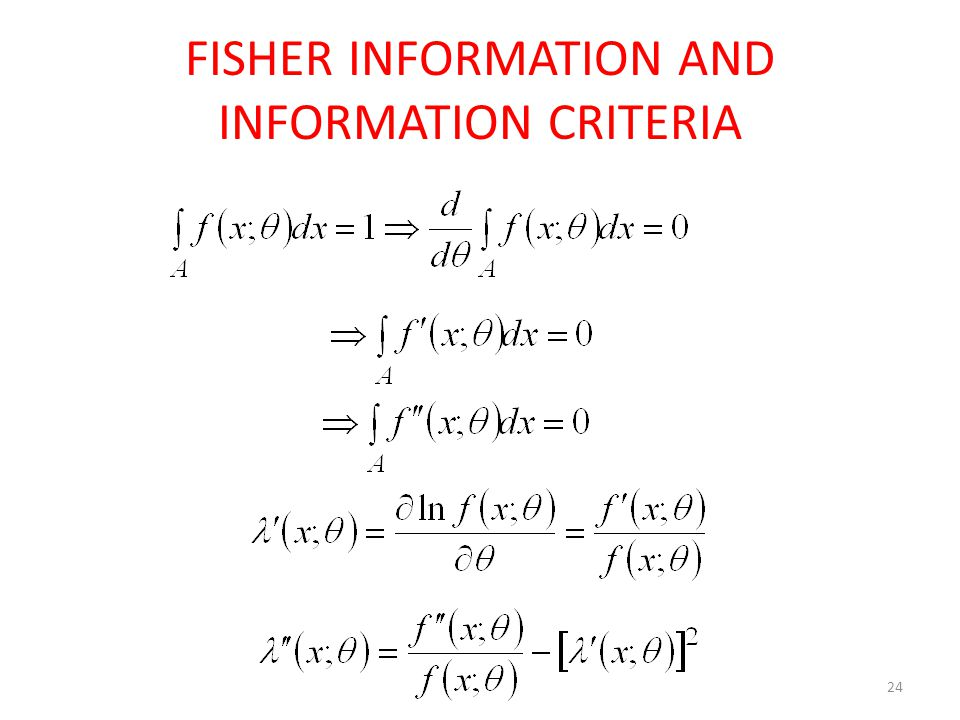 FISHER INFORMATION AND INFORMATION CRITERIA