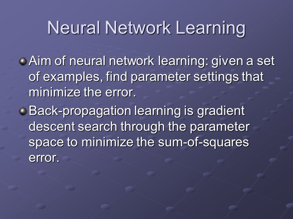 Neural Network Learning
