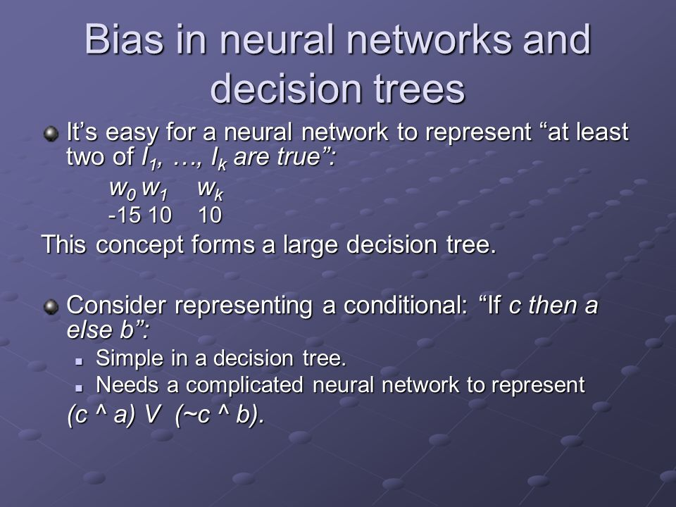 Bias in neural networks and decision trees