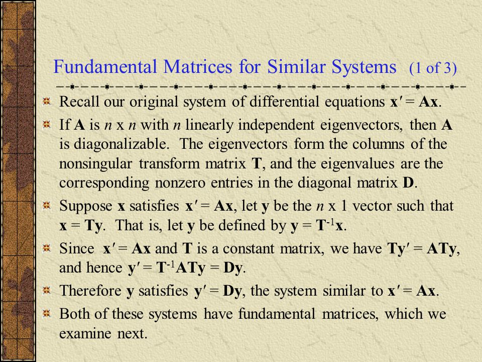 Fundamental Matrices for Similar Systems (1 of 3)