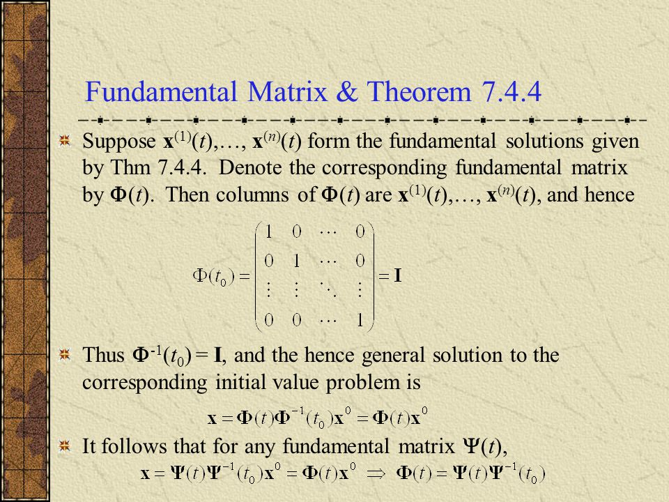 Fundamental Matrix & Theorem 7.4.4