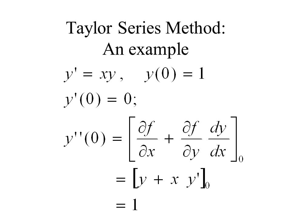 Taylor Series Method: An example