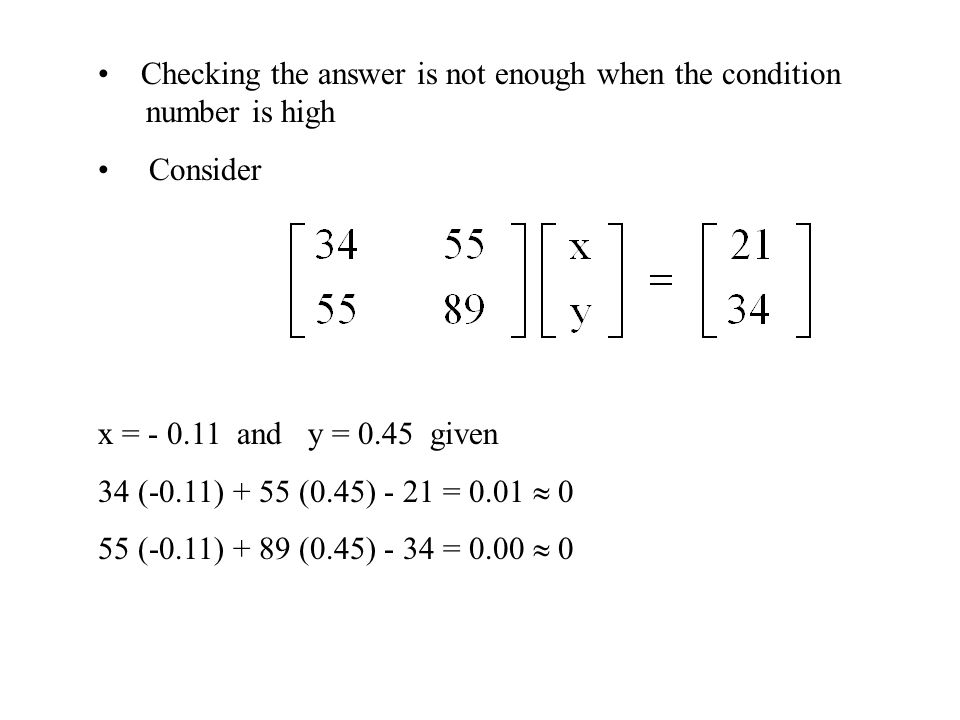 Checking the answer is not enough when the condition number is high