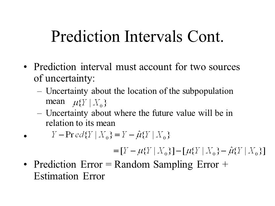 Prediction Intervals Cont.