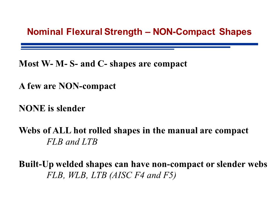 Nominal Flexural Strength – NON-Compact Shapes