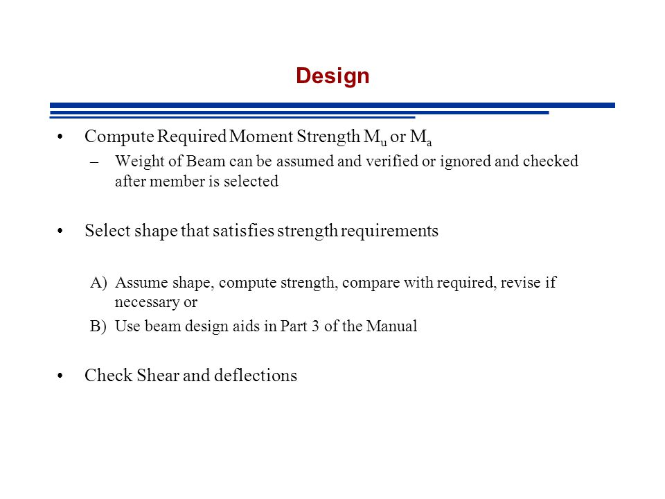 Design Compute Required Moment Strength Mu or Ma