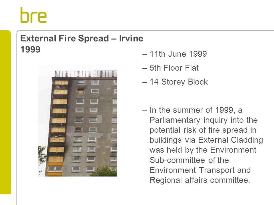 External Fire Spread – Irvine 1999