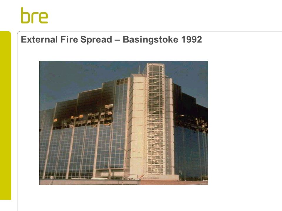 External Fire Spread – Basingstoke 1992