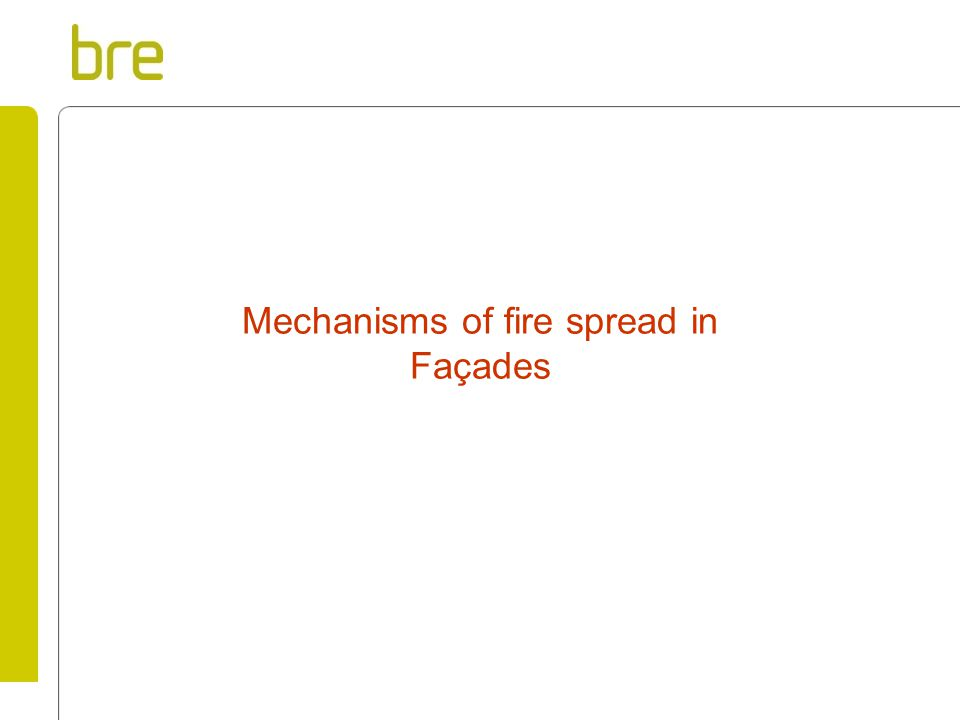 Mechanisms of fire spread in Façades