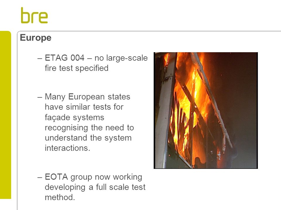 Europe ETAG 004 – no large-scale fire test specified