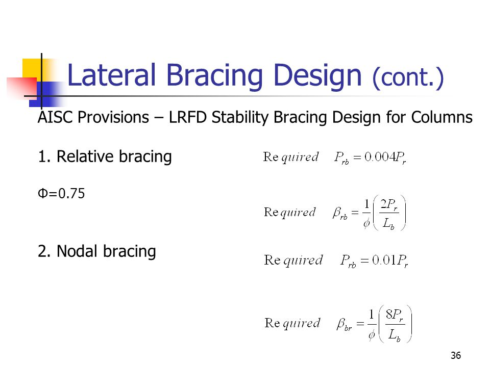 Lateral Bracing Design (cont.)