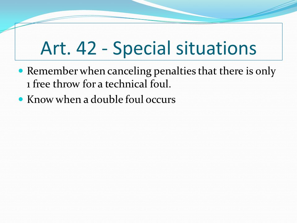 Art. 42 - Special situations