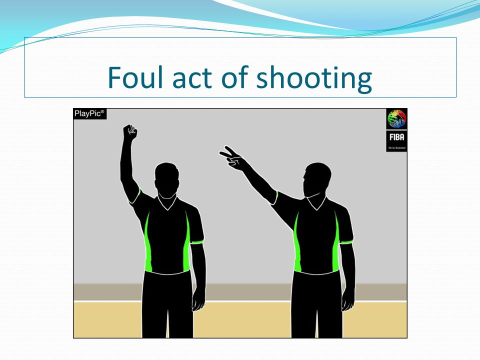 Foul act of shooting