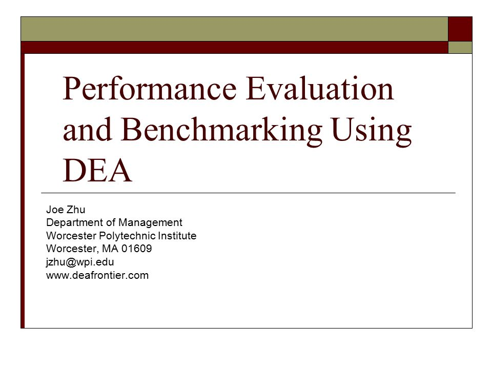 Performance Evaluation and Benchmarking Using DEA